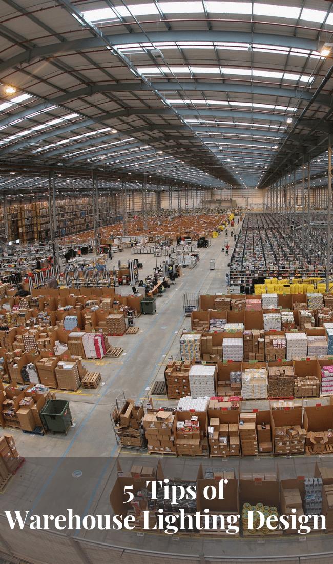 5 Tips On Warehouse Lighting Design